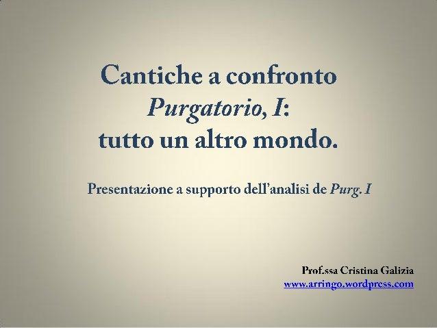 Cantiche a confronto:Inferno e Purgatorio, Canto I.