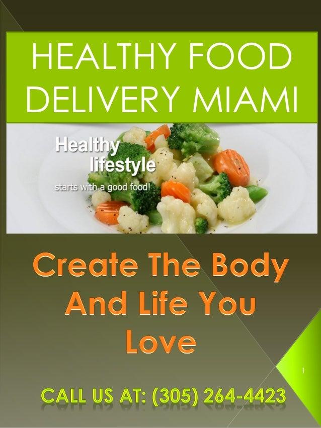HEALTHY FOOD DELIVERY MIAMI 1