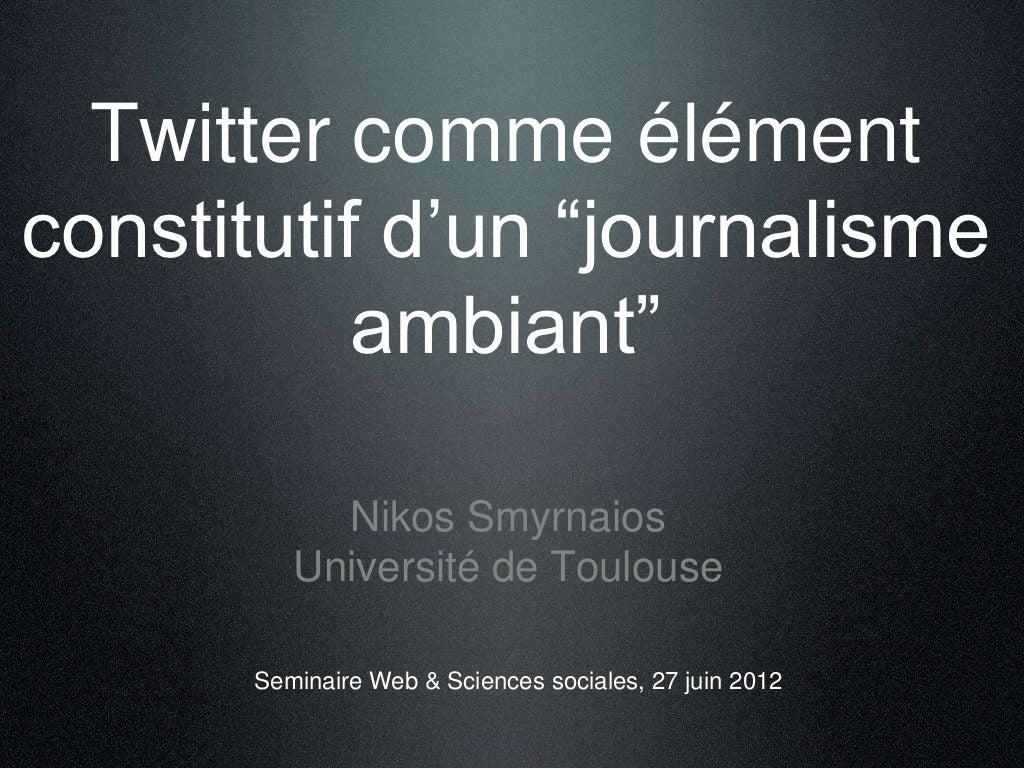 Twitter comme élément constitutif d'un journalisme ambiant