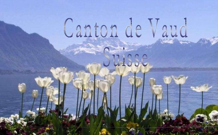 Canton de Vaud Suisse