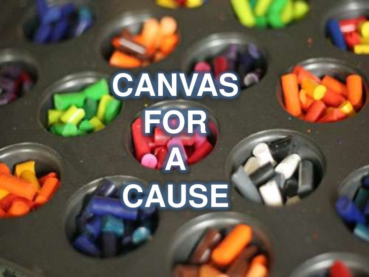 CANVAS FOR ACAUSE<br />