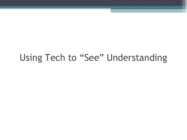 "Using Tech to ""See"" Understanding"