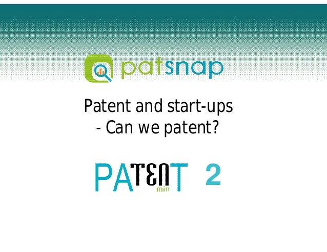 Patent 10 minutes: Can we patent