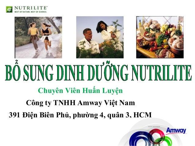 Chuyên Viên Huấn Luyện Công ty TNHH Amway Việt Nam 391 Điện Biên Phủ, phường 4, quận 3, HCM