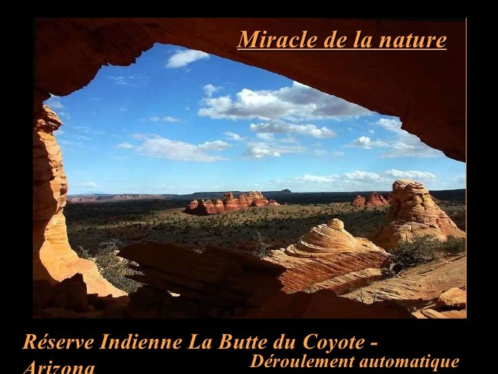 Miracle de la nature Réserve Indienne La Butte du Coyote - Arizona Déroulement automatique