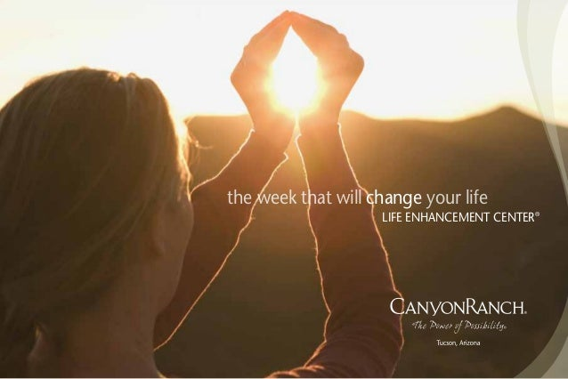the week that will your lifechange LIFE ENHANCEMENT CENTER®