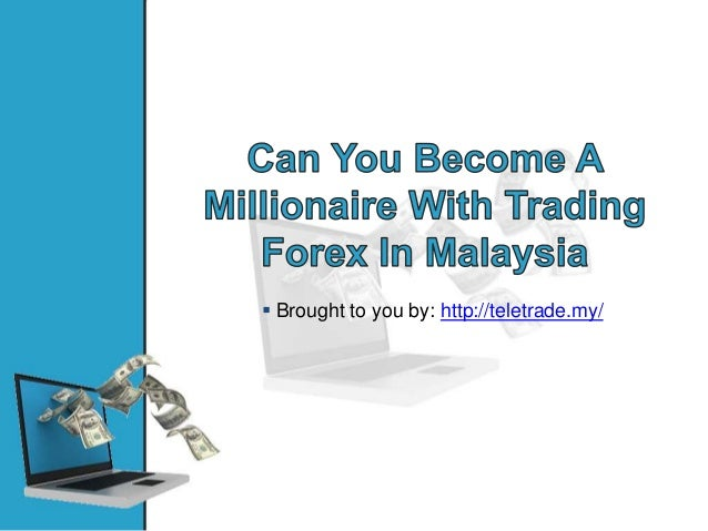 Trade forex online malaysia