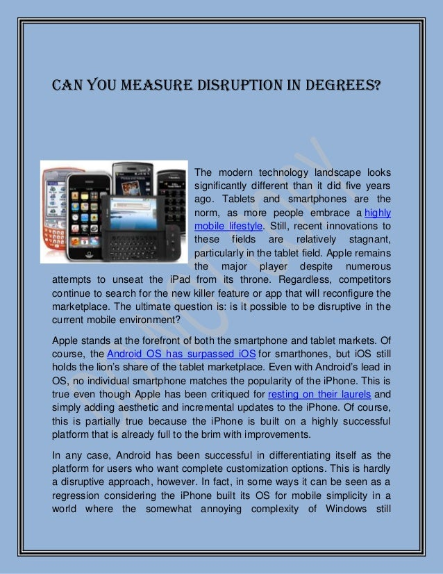 Can You Measure Disruption in Degrees?                               The modern technology landscape looks                ...
