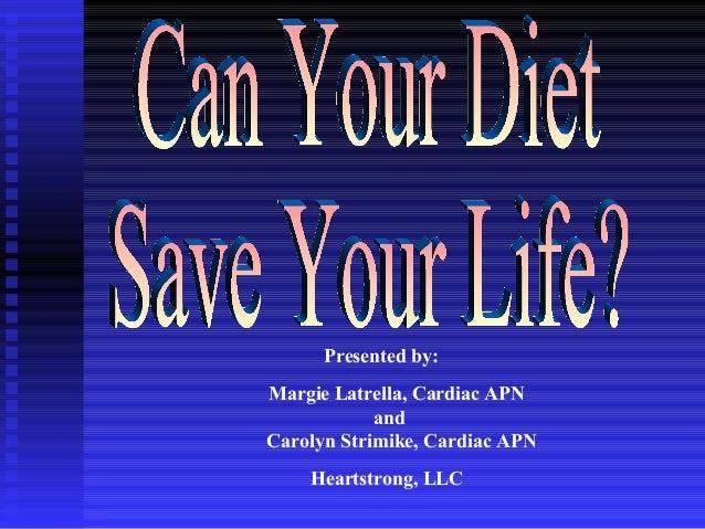Presented by: Margie Latrella, Cardiac APN and Carolyn Strimike, Cardiac APN Heartstrong, LLC