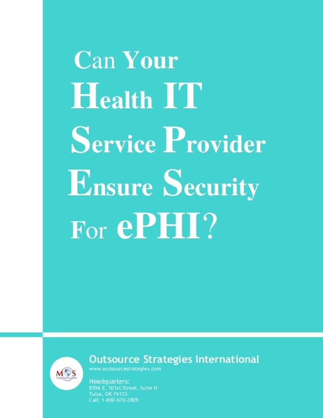 Can Your  Health IT Service Provider Ensure Security For ePHI?  Outsource Strategies International www.outsourcestrategies...