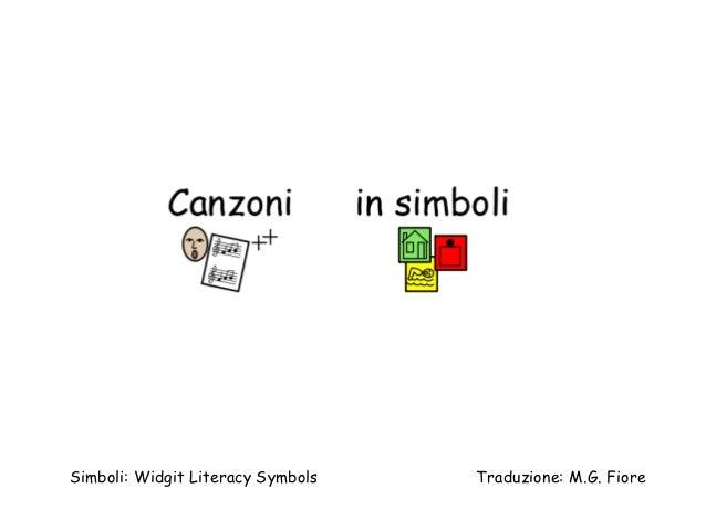 Simboli: Widgit Literacy Symbols Traduzione: M.G. Fiore