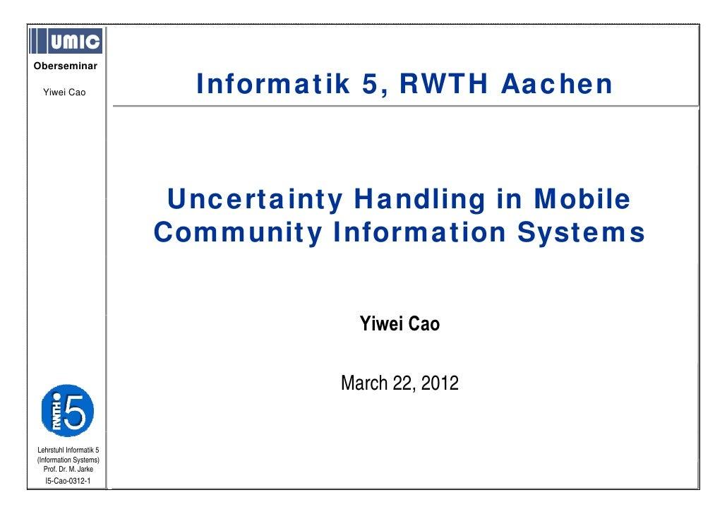 Oberseminar  Yiwei Cao                Informatik 5, RWTH Aachen                                      5                    ...