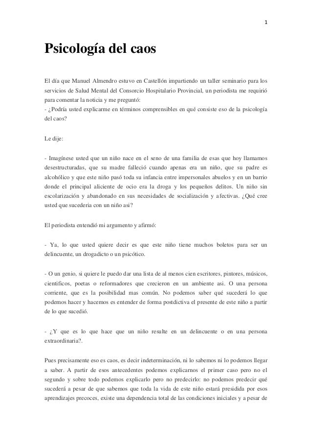 1  Psicología del caos El día que Manuel Almendro estuvo en Castellón impartiendo un taller seminario para los servicios d...