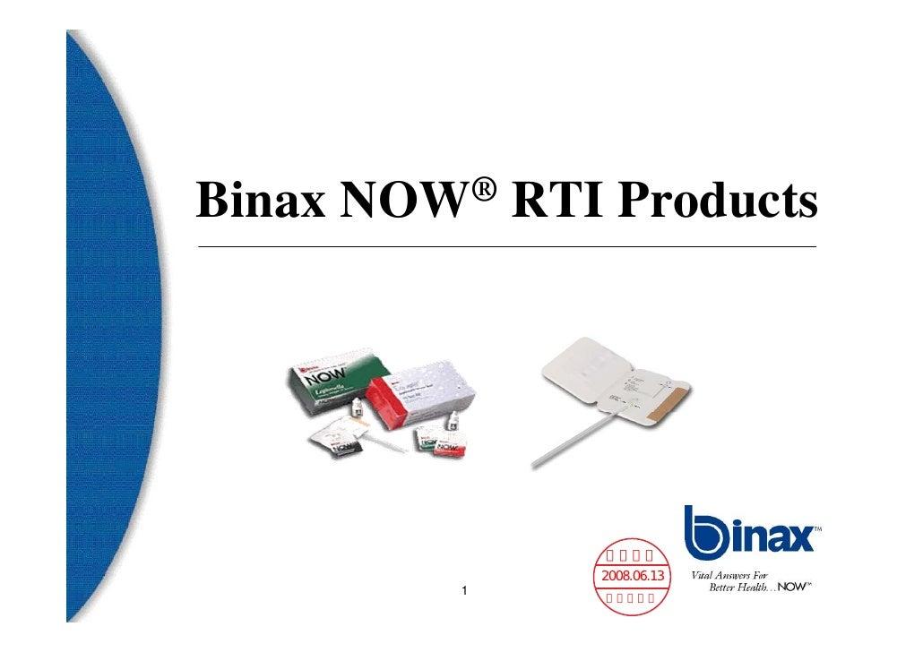 Binax   NOW ®   RTI Products                   義大醫院                   2008.06.13           1       臨床病理科