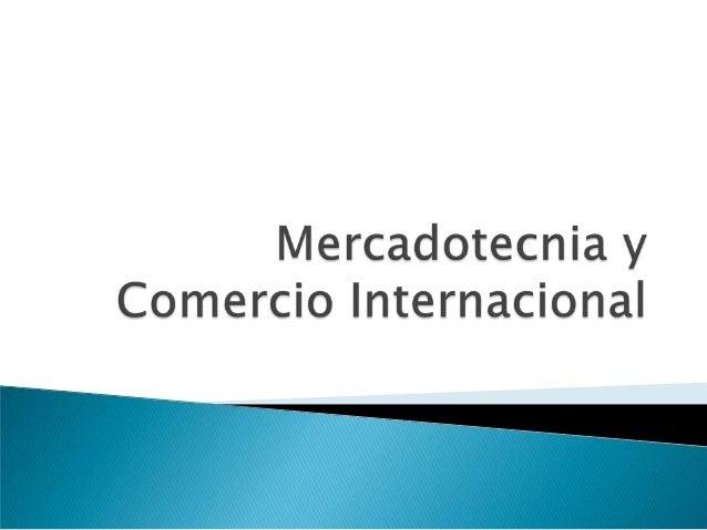 Mercadotecnia y Comercio Internacional