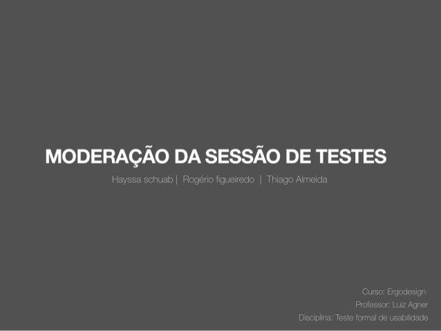 Cap. 9   moderação da sessão de testes
