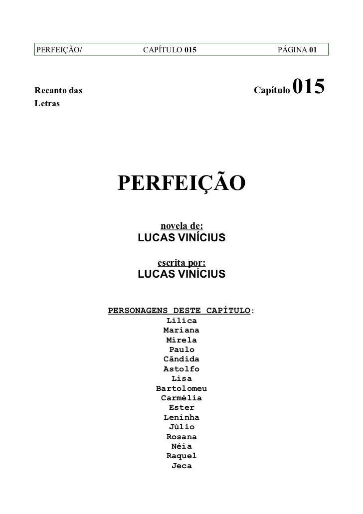 PERFEIÇÃO/          CAPÍTULO 015             PÁGINA 01Recanto das                             Capítulo   015Letras        ...
