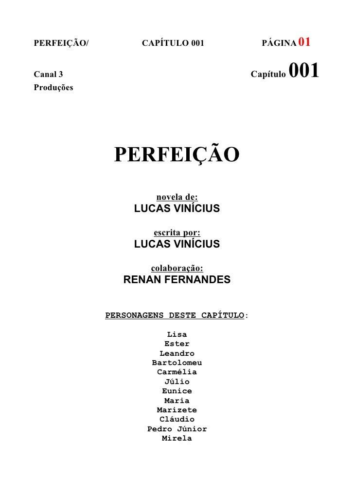 PERFEIÇÃO/         CAPÍTULO 001              PÁGINA 01Canal 3                                    Capítulo   001Produções  ...