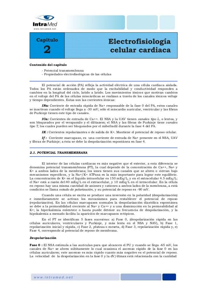 Contenido del capítulo        - Potencial transmembrana        - Propiedades electrofisológicas de las células        El p...