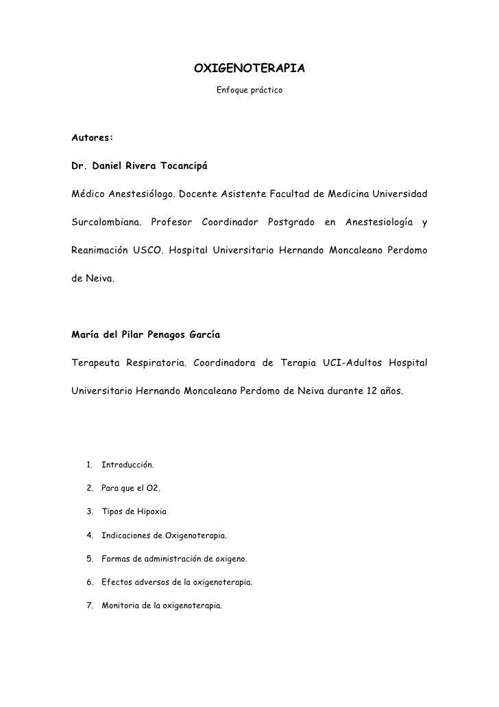 OXIGENOTERAPIA                                   Enfoque prácticoAutores:Dr. Daniel Rivera TocancipáMédico Anestesiólogo. ...