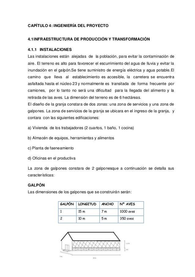 CAPÍTULO 4: INGENIERÍA DEL PROYECTO4.1 INFRAESTRUCTURA DE PRODUCCIÓN Y TRANSFORMACIÓN4.1.1 INSTALACIONESLas instalaciones ...