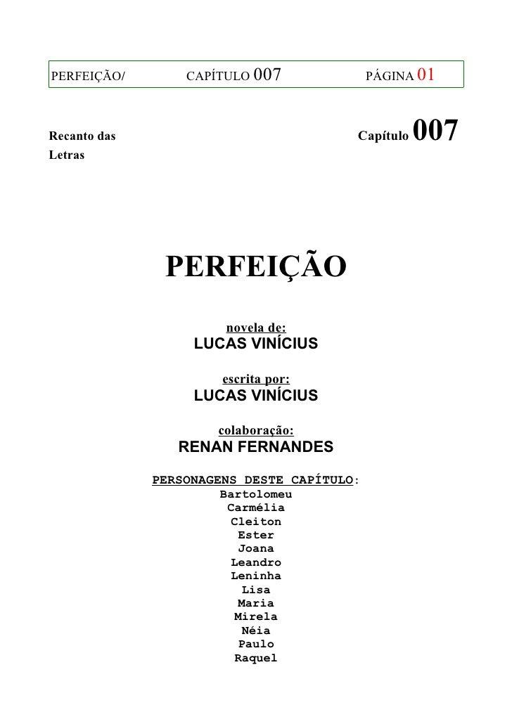 PERFEIÇÃO/        CAPÍTULO 007              PÁGINA 01Recanto das                             Capítulo   007Letras         ...