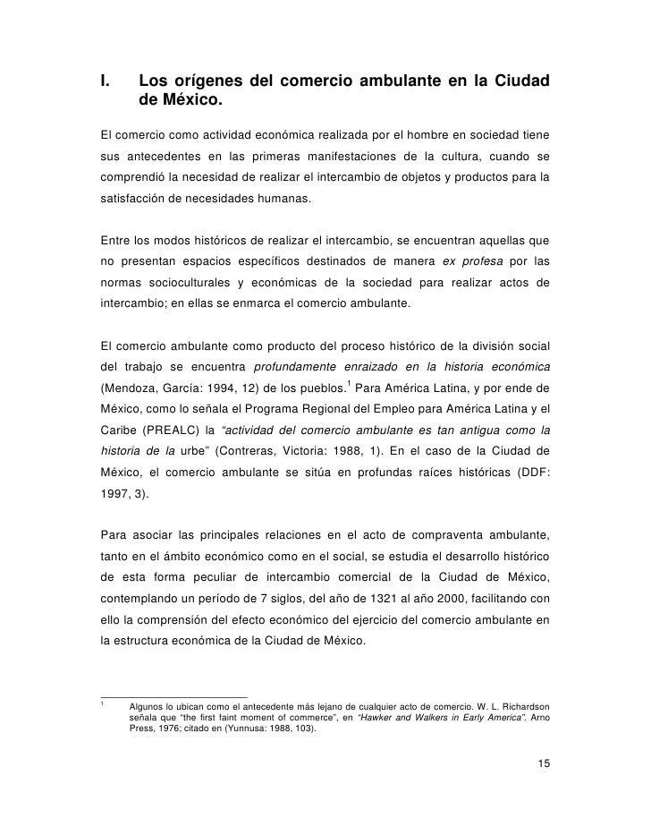 I.     Los orígenes del comercio ambulante en la Ciudad       de México.El comercio como actividad económica realizada por...