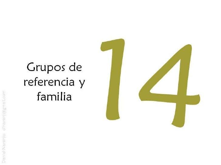 Grupos de referencia y familia