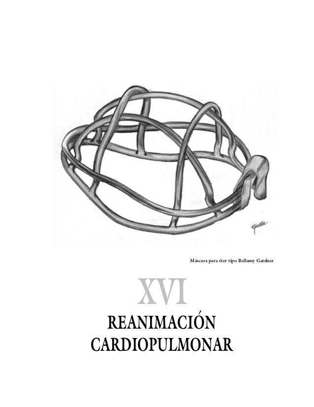 Máscara para éter tipo Bellamy Gardner    XVI  REANIMACIÓNCARDIOPULMONAR