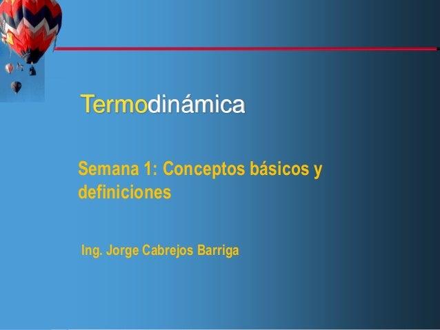WCB/McGraw-Hill © The McGraw-Hill Companies, Inc.,1998ThermodynamicsÇengelBolesThird EditionTermodinámicaSemana 1: Concept...