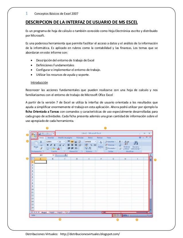 1 Conceptos Básicos de Excel 2007 Distribuciones Virtuales: http://distribucionesvirtuales.blogspot.com/ DESCRIPCION DE LA...