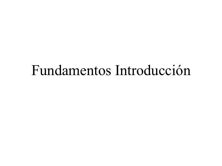 Fundamentos Introducción