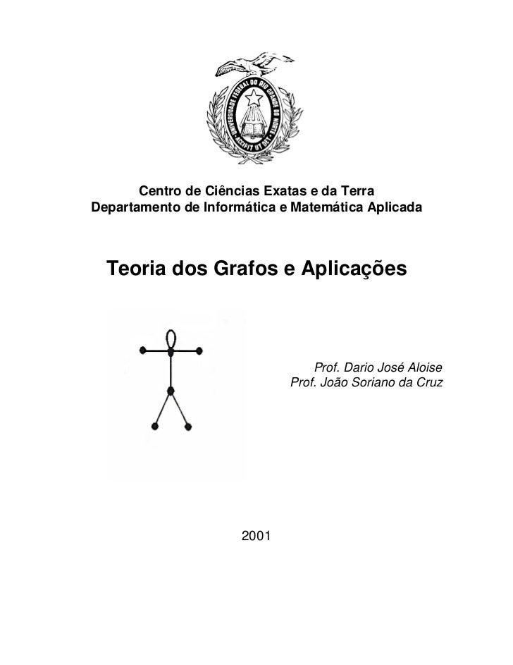Centro de Ciências Exatas e da TerraDepartamento de Informática e Matemática Aplicada  Teoria dos Grafos e Aplicações     ...