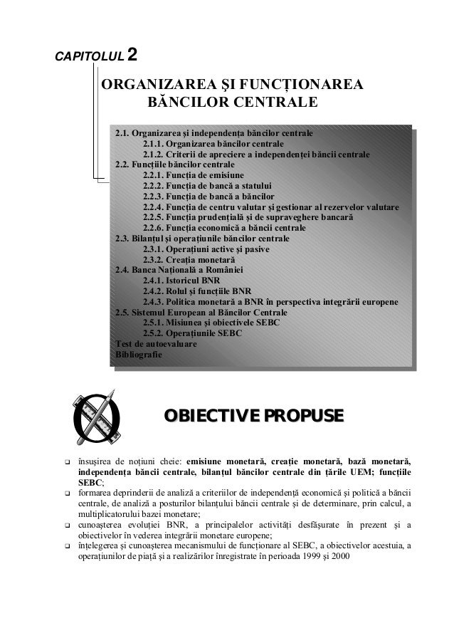 CAPITOLUL 2           ORGANIZAREA ŞI FUNCŢIONAREA               BĂNCILOR CENTRALE               2.1. Organizarea şi indepe...