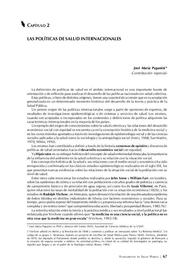 FUNDAMENTOS DE SALUD PÚBLICA | 67 CAPÍTULO 2 LAS POLÍTICAS DE SALUD INTERNACIONALES José Maria Paganini* -Contribución esp...