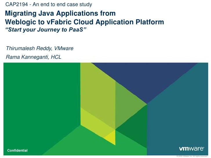 """CAP2194 - An end to end case study<br />Migrating Java Applications from Weblogic to vFabric Cloud Application Platform """"S..."""