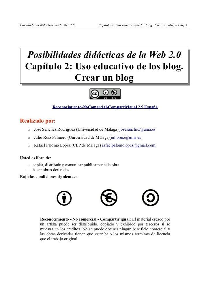 Posibilidades didácticas de la Web 2.0         Capítulo 2: Uso educativo de los blog . Crear un blog – Pág. 1   Posibilida...