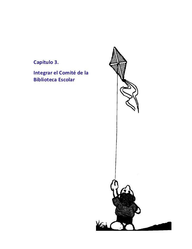 Capítulo3.IntegrarelComitédelaBibliotecaEscolar
