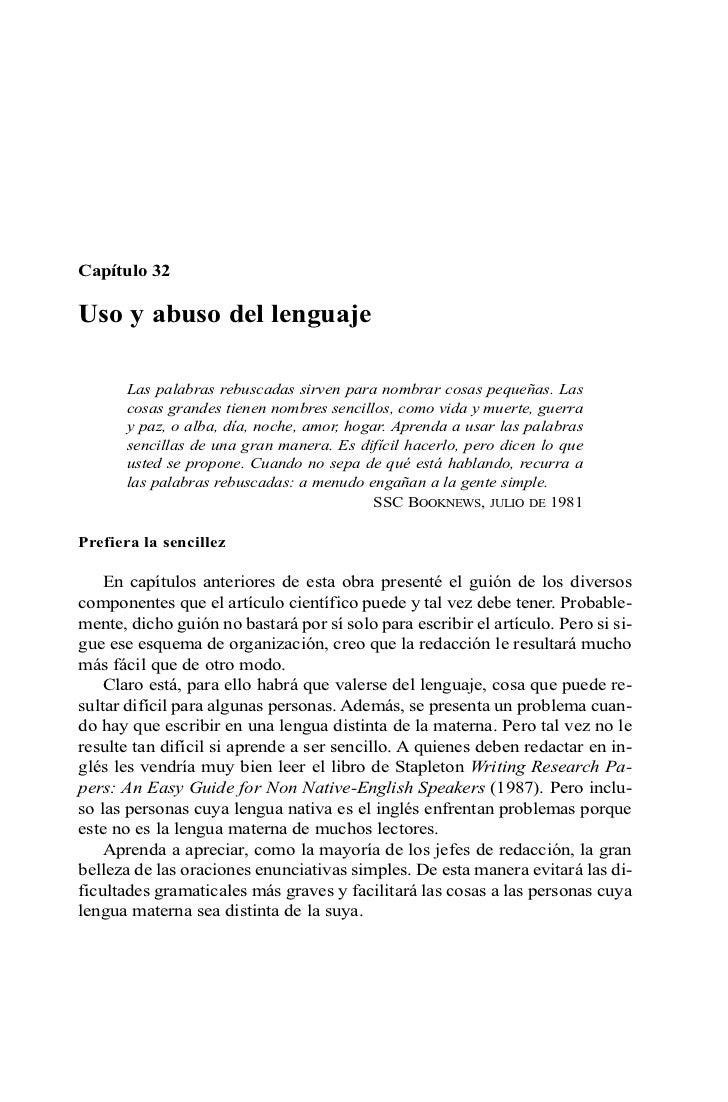 Capítulo 32Uso y abuso del lenguaje       Las palabras rebuscadas sirven para nombrar cosas pequeñas. Las       cosas gran...