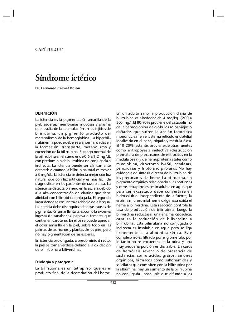 Tópicos Selectos en Medicina Interna - GASTROENTEROLOGÍACAPÍTULO 34Síndrome ictéricoDr. Fernando Calmet BruhnDEFINICIÓN   ...