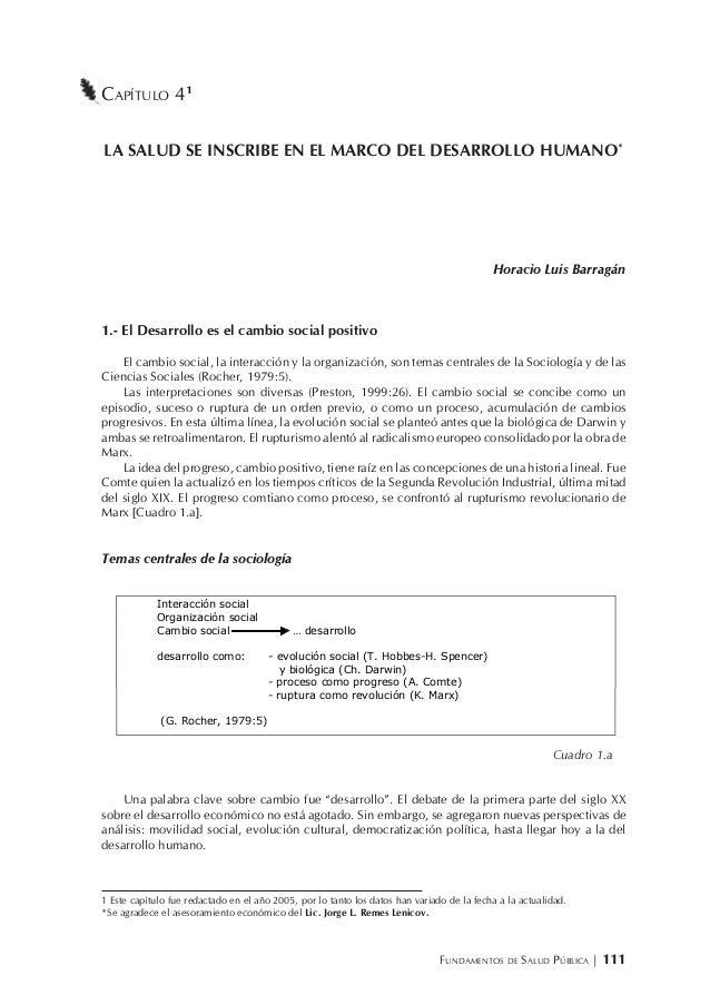 FUNDAMENTOS DE SALUD PÚBLICA | 111 CAPÍTULO 41 LA SALUD SE INSCRIBE EN EL MARCO DEL DESARROLLO HUMANO* Horacio Luis Barrag...