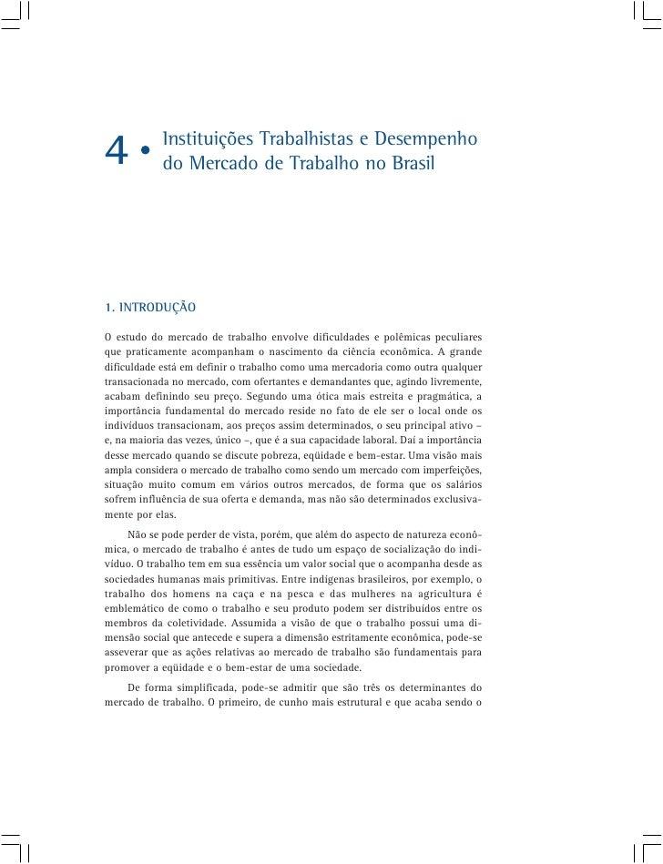 Instituições Trabalhistas e Desempenho 4           do Mercado de Trabalho no Brasil     1. INTRODUÇÃO  O estudo do mercado...