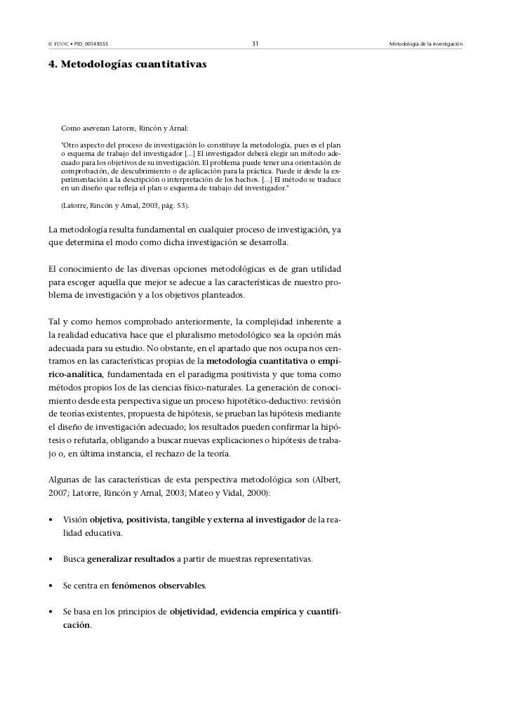 © FUOC• PID_00148555                                           31                              Metodología de la investig...