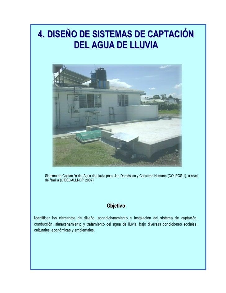 4. DISEÑO DE SISTEMAS DE CAPTACIÓN          DEL AGUA DE LLUVIA      Sistema de Captación del Agua de Lluvia para Uso Domés...