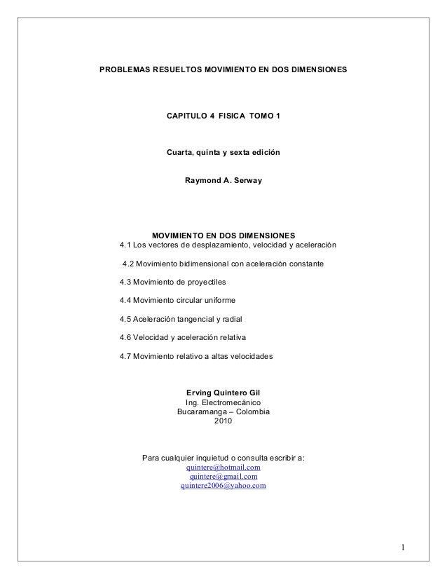 PROBLEMAS RESUELTOS MOVIMIENTO EN DOS DIMENSIONES  CAPITULO 4 FISICA TOMO 1  Cuarta, quinta y sexta edición Raymond A. Ser...
