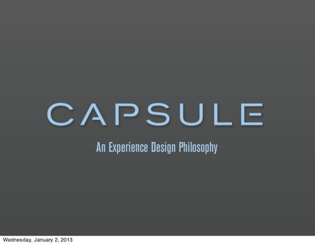 An Experience Design PhilosophyWednesday, January 2, 2013