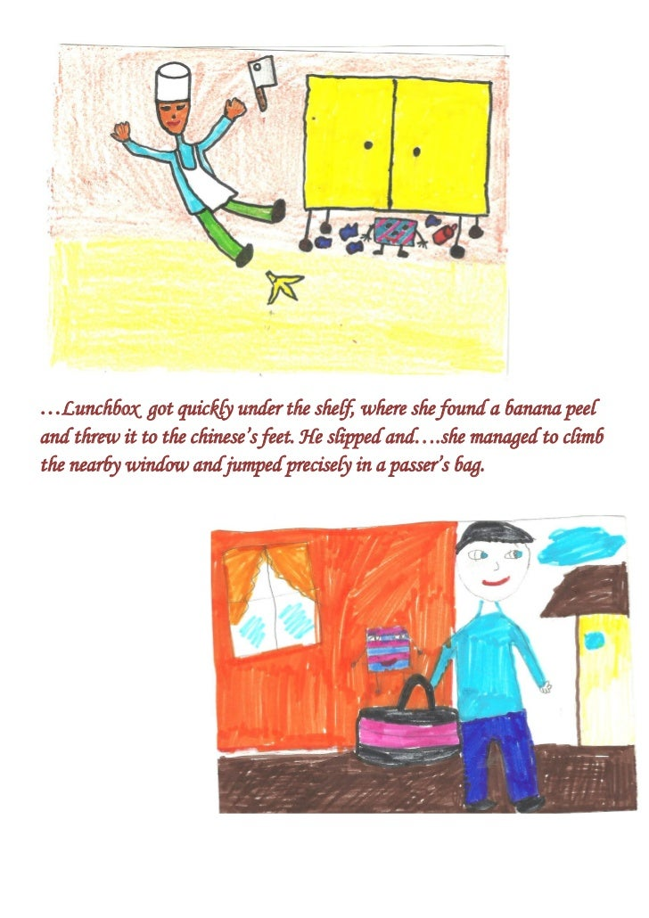 …Lunchbox got quickly under the shelf, where she found a banana peeland threw it to the chinese's feet. He slipped and….sh...
