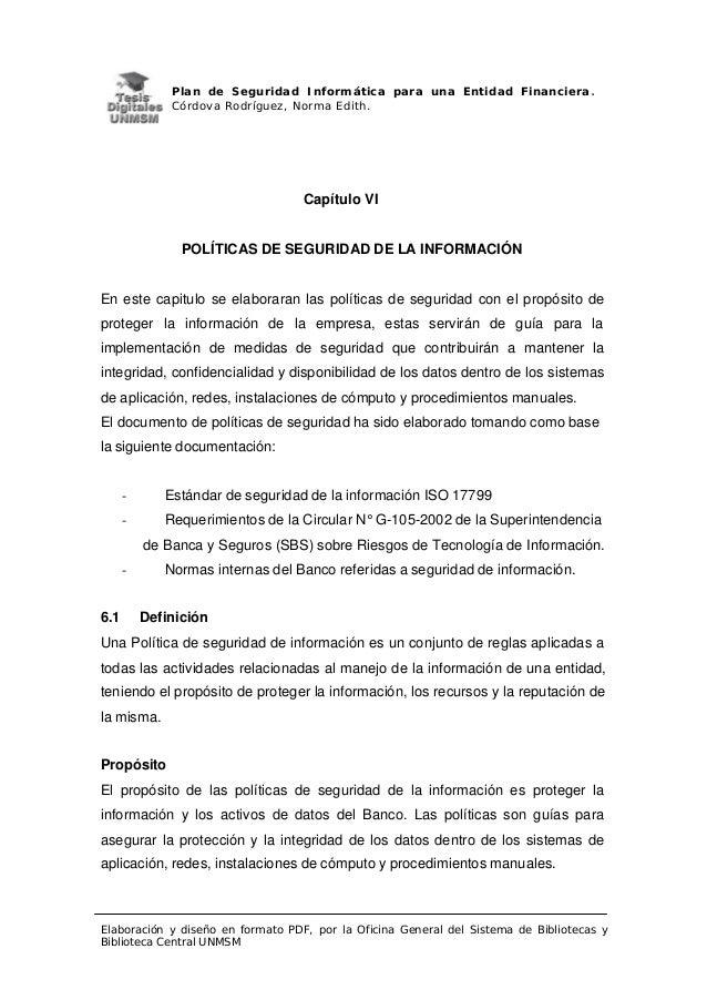 Plan de Seguridad Informática para una Entidad Financiera. Córdova Rodríguez, Norma Edith. Elaboración y diseño en formato...