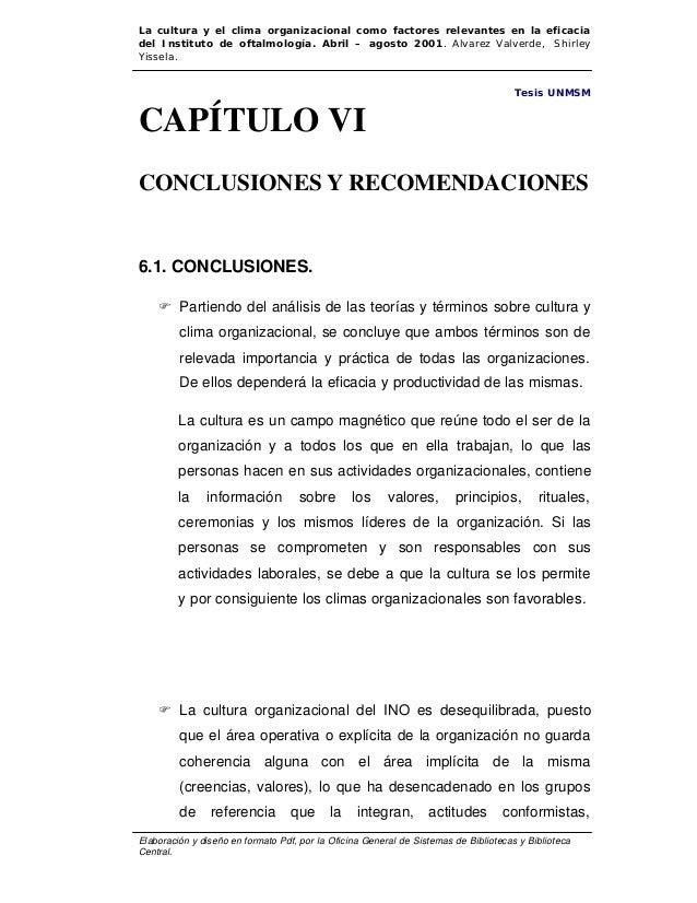 La cultura y el clima organizacional como factores relevantes en la eficaciadel Instituto de oftalmología. Abril – agosto ...