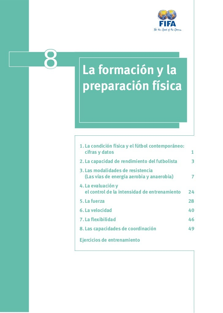 8    La formación y la     preparación física    1. La condición física y el fútbol contemporáneo:       cifras y datos   ...